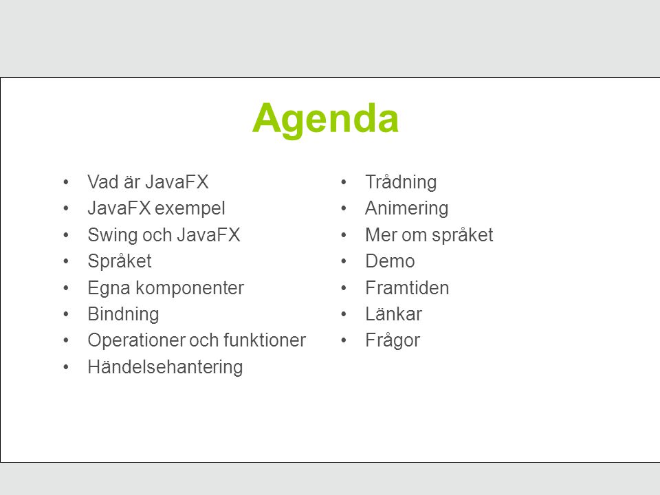 LayoutManager JavaFX GridPanel FlowPanel BorderPanel Box GroupPanel Java GridLayout FlowLayout BorderLayout BoxLayout GroupLayout