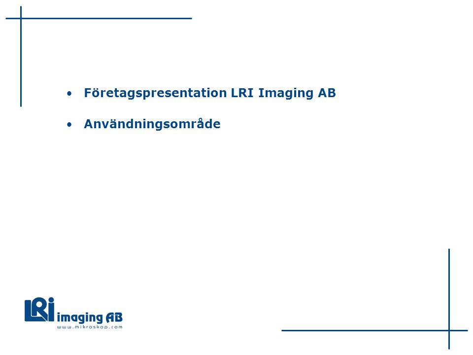 Företagspresentation LRI Imaging AB Användningsområde