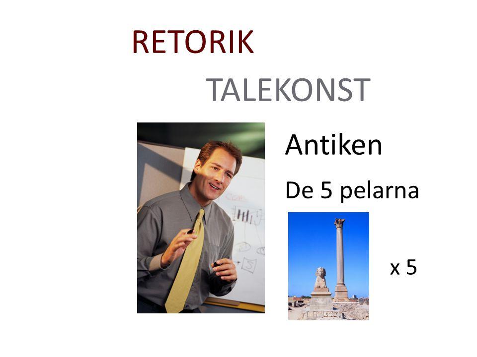 TALEKONST RETORIK Antiken De 5 pelarna x 5