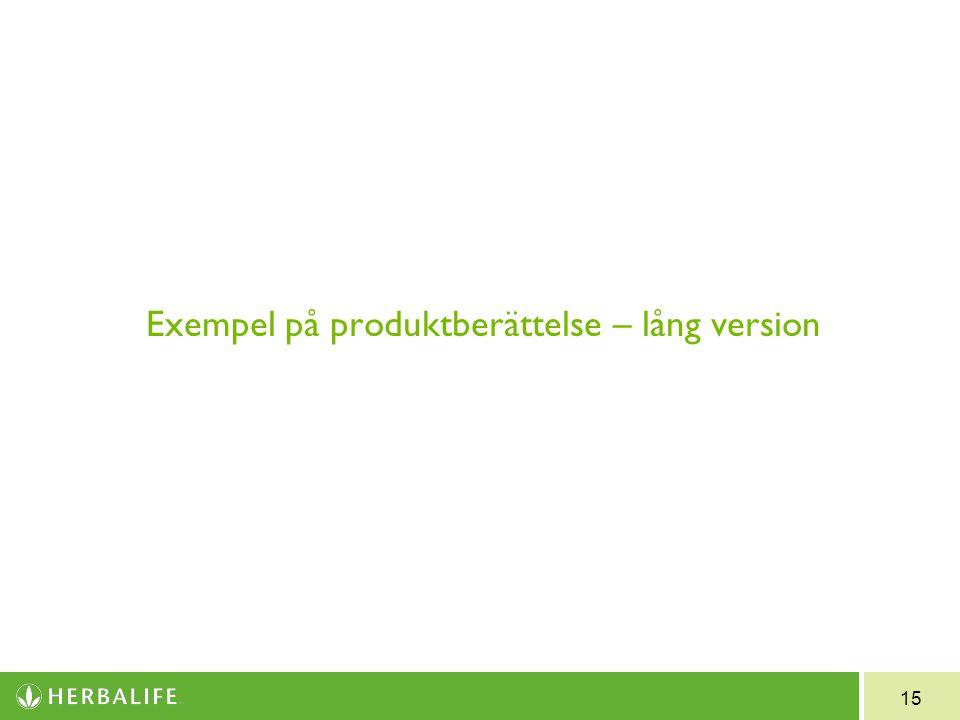 15 Exempel på produktberättelse – lång version