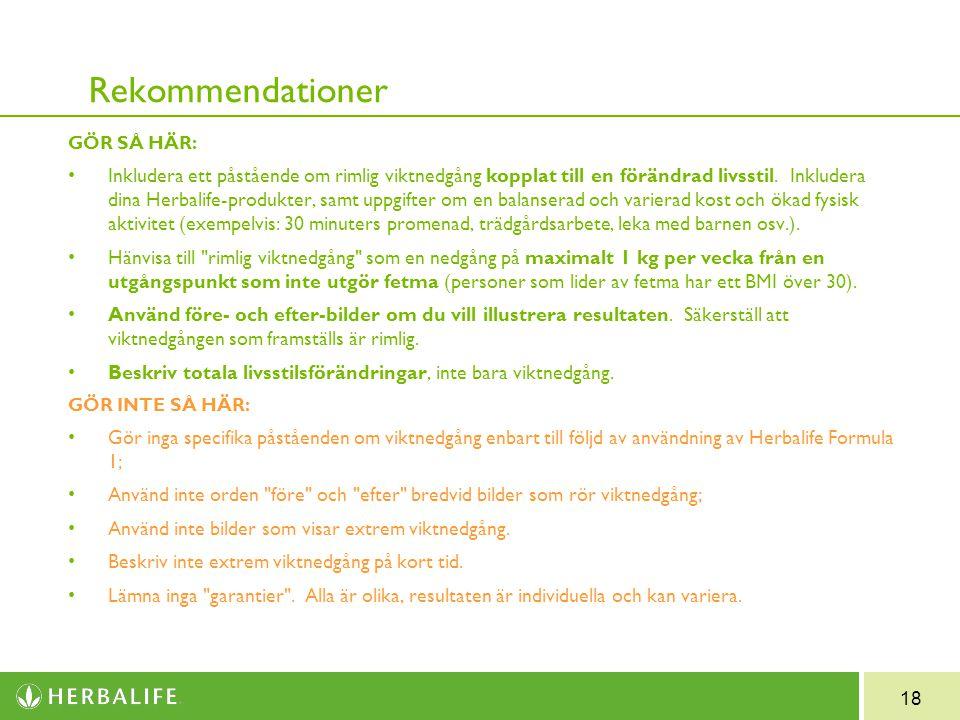 18 Rekommendationer GÖR SÅ HÄR: Inkludera ett påstående om rimlig viktnedgång kopplat till en förändrad livsstil.