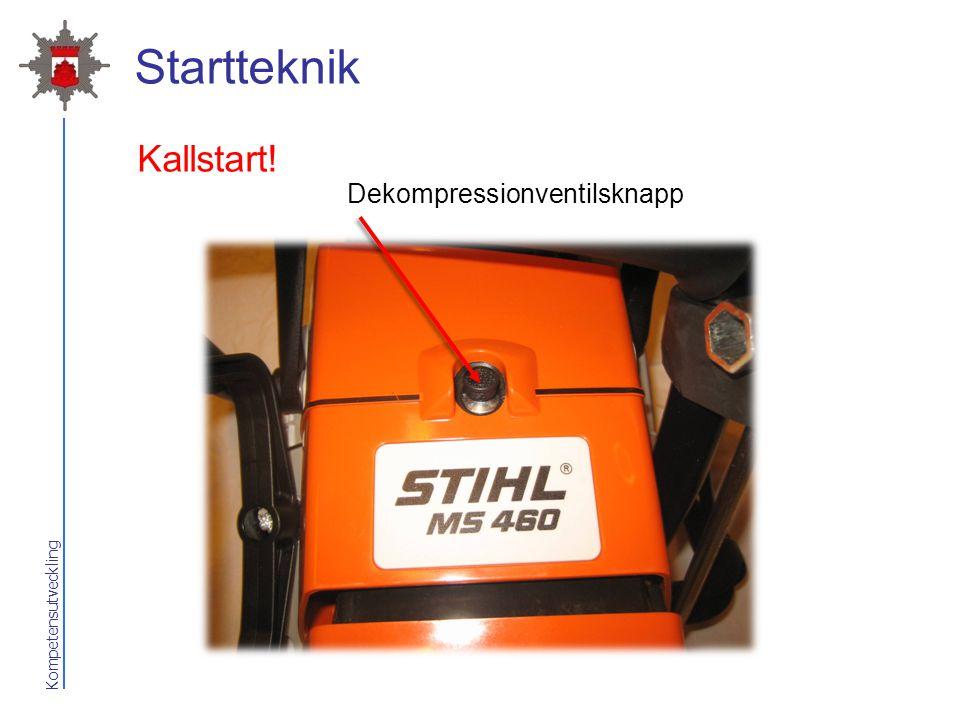 Kompetensutveckling Startteknik Dekompressionventilsknapp Kallstart!