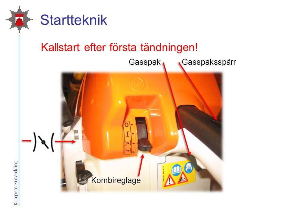 Kompetensutveckling Startteknik Kallstart efter första tändningen! GasspakGasspaksspärr Kombireglage