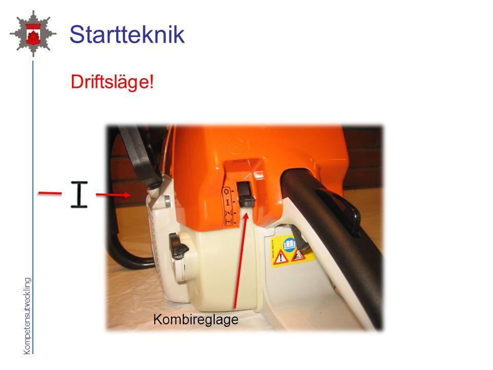 Kompetensutveckling Startteknik Driftsläge! Kombireglage