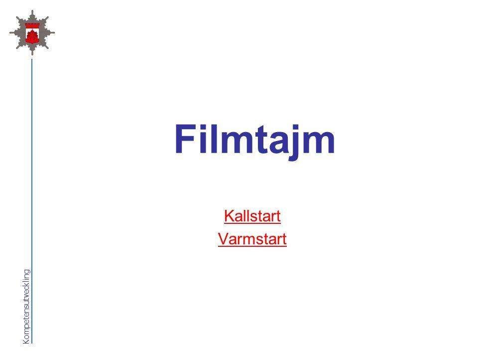 Kompetensutveckling Filmtajm Kallstart Varmstart