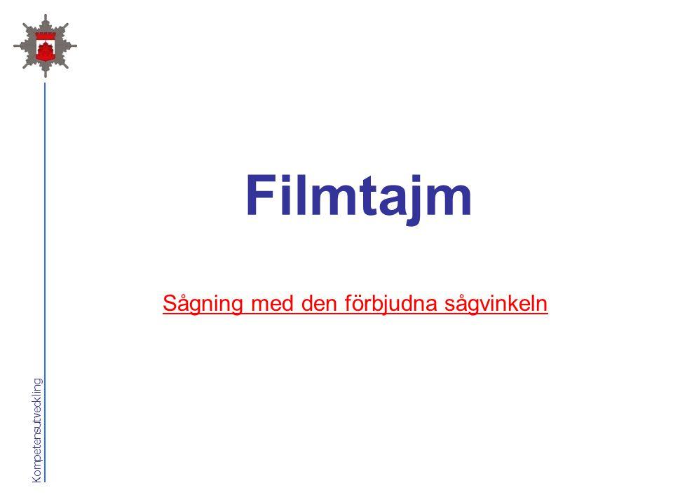 Kompetensutveckling Filmtajm Sågning med den förbjudna sågvinkeln