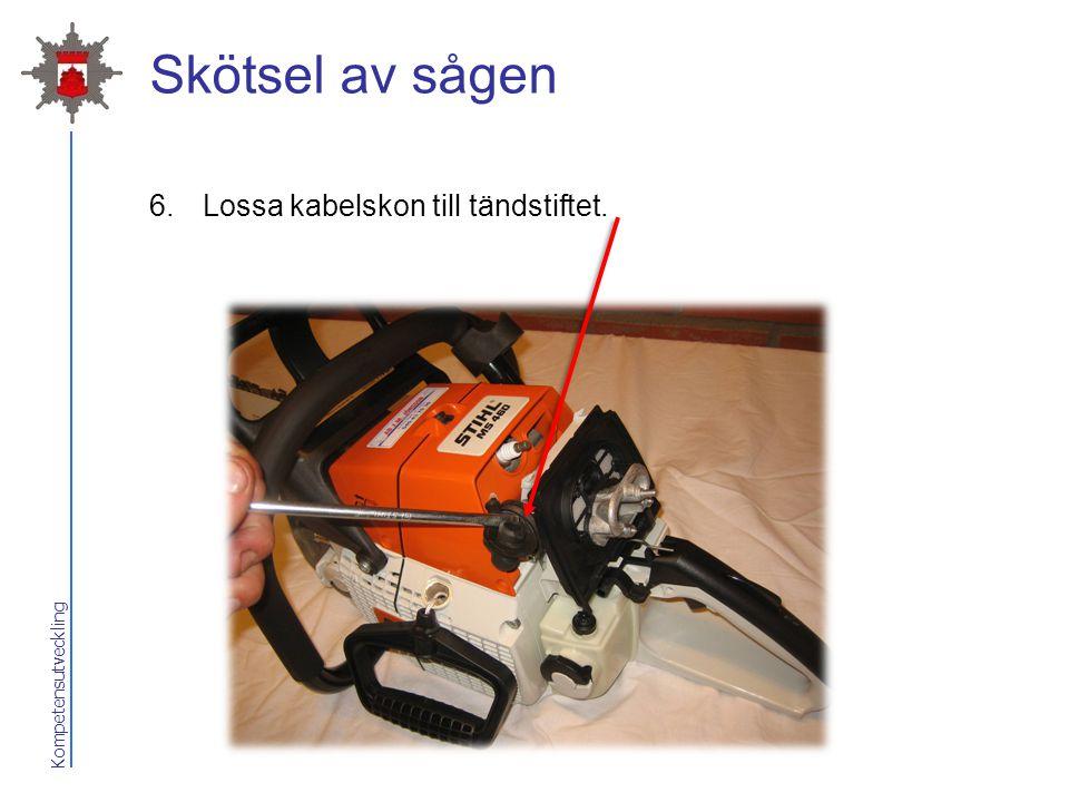 Kompetensutveckling Skötsel av sågen 6.Lossa kabelskon till tändstiftet.