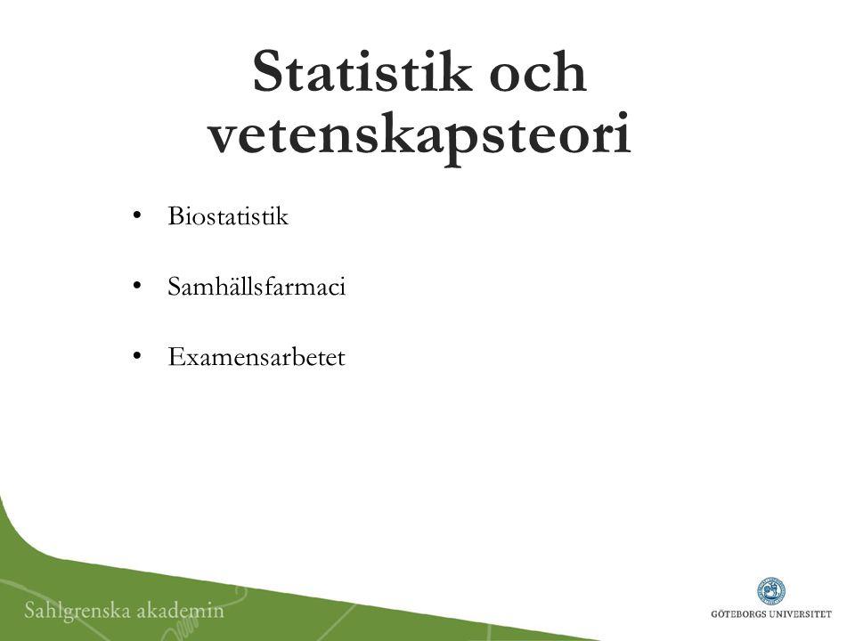 Biostatistik Samhällsfarmaci Examensarbetet Statistik och vetenskapsteori