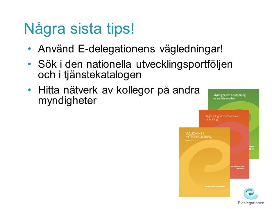 Använd E-delegationens vägledningar.