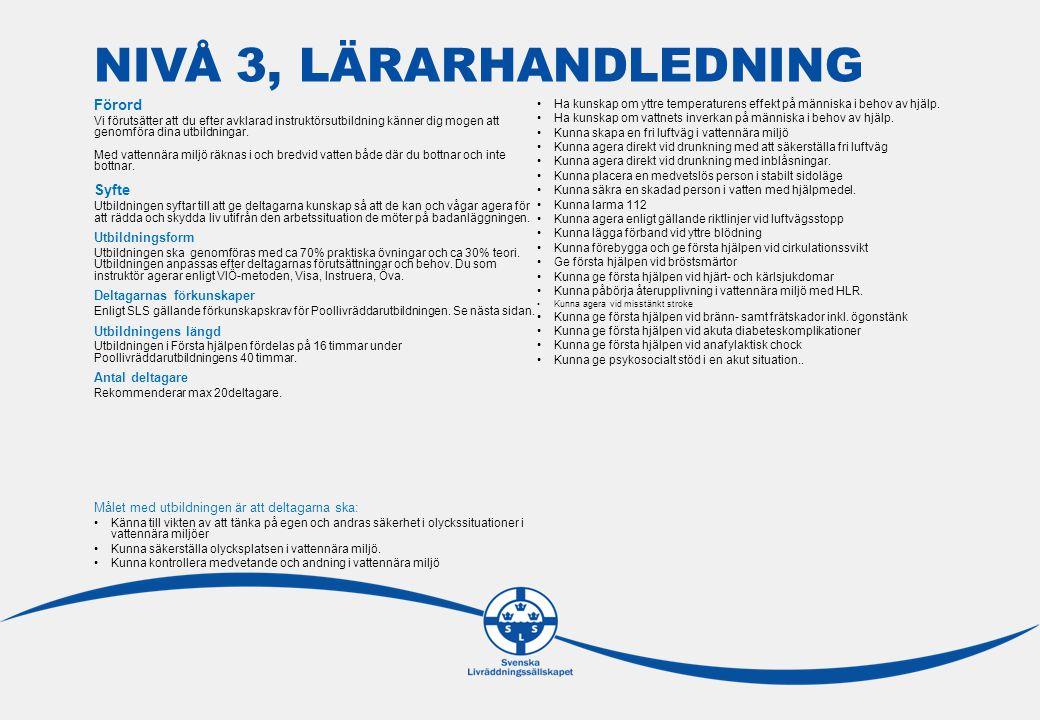 NIVÅ 3, LÄRARHANDLEDNING Utbildningsstruktur Nivå 1.