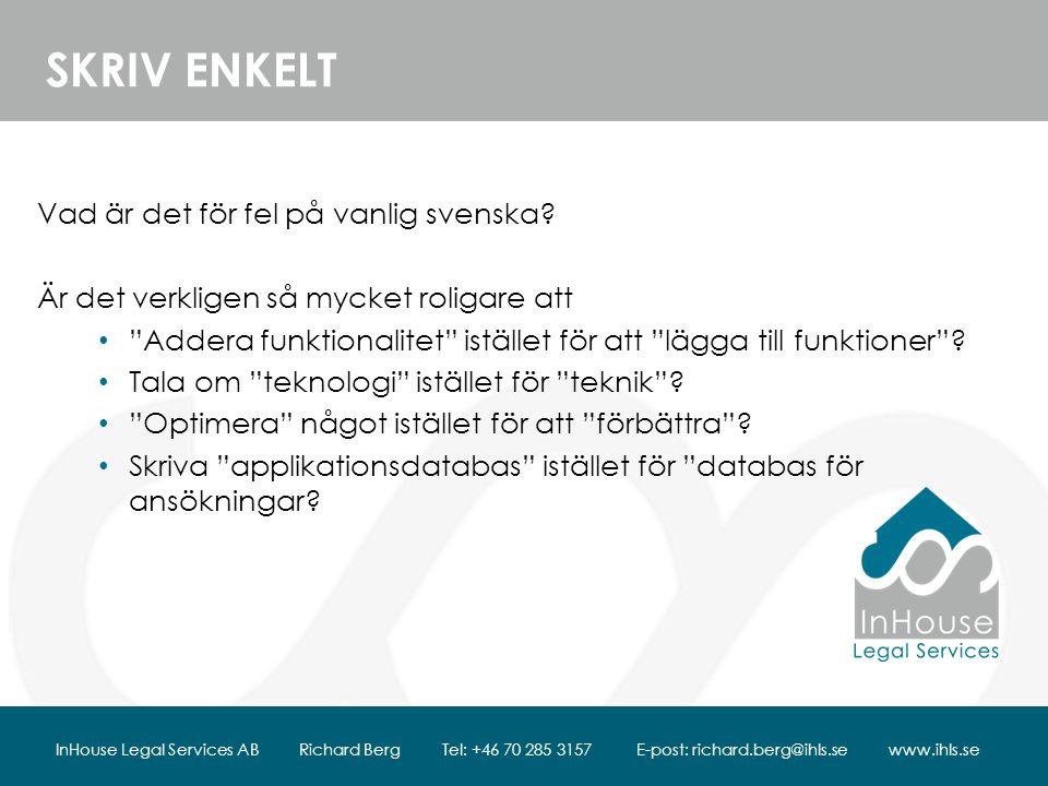 SKRIV ENKELT Vad är det för fel på vanlig svenska.