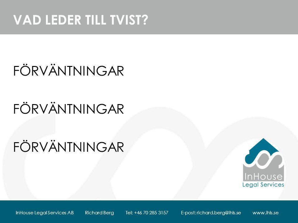 VAD LEDER TILL TVIST.