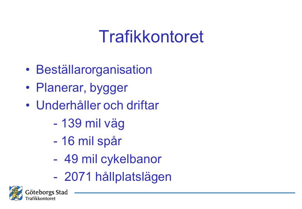 Askim/Tynnered Torslanda Norra Hisingen Angered Älvsborg Kortedala/Bergsjön Övriga stan