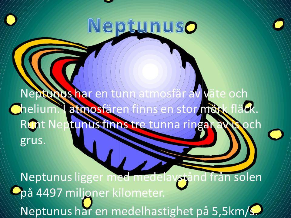 Neptunus är den åttonde planeten i vårat solsystem.