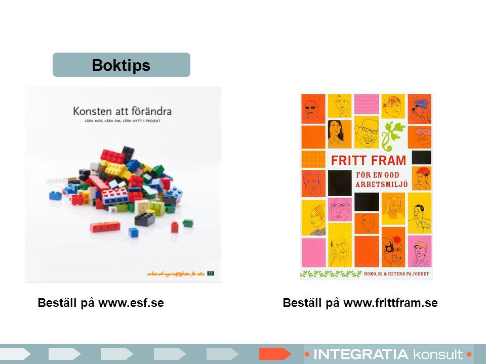 Boktips Beställ på www.frittfram.seBeställ på www.esf.se