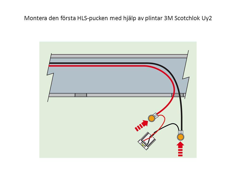 Montera den första HLS-pucken med hjälp av plintar 3M Scotchlok Uy2