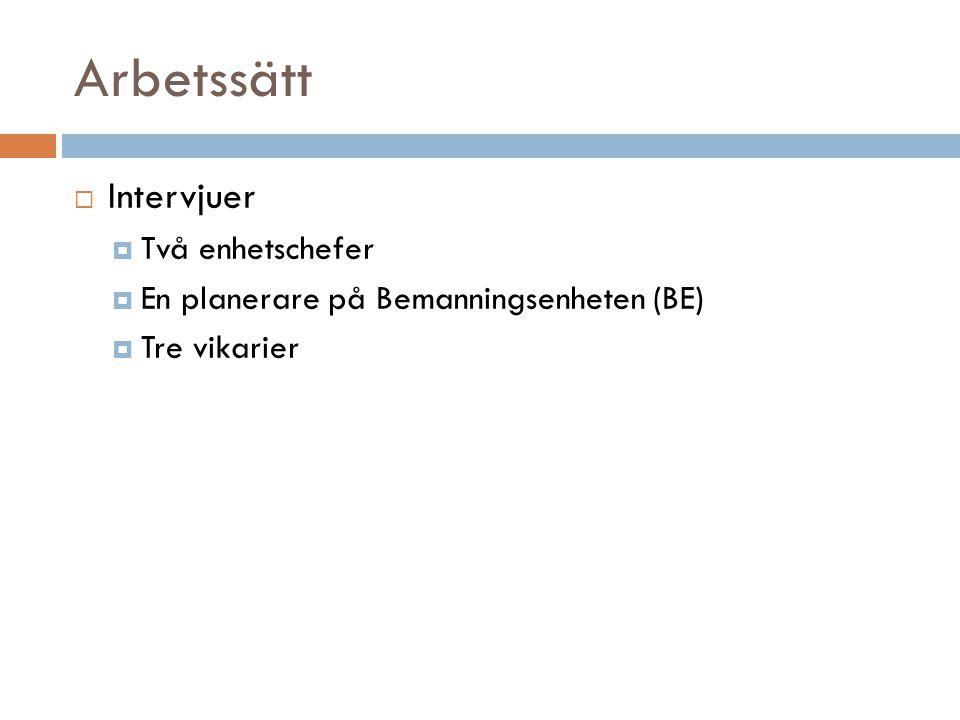 Analys 5(6)  Ansvarsfördelningen mellan Bemanningsenhet och enhetschef verkar vara oklar.