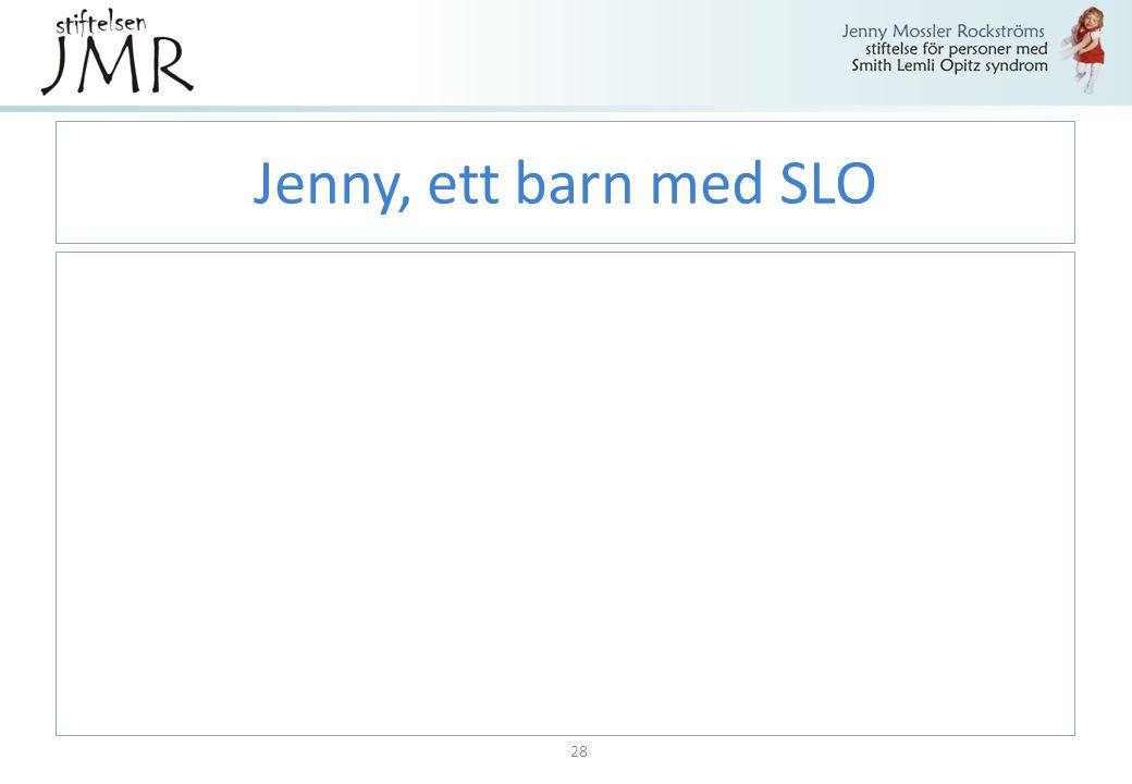 Jenny, ett barn med SLO 28