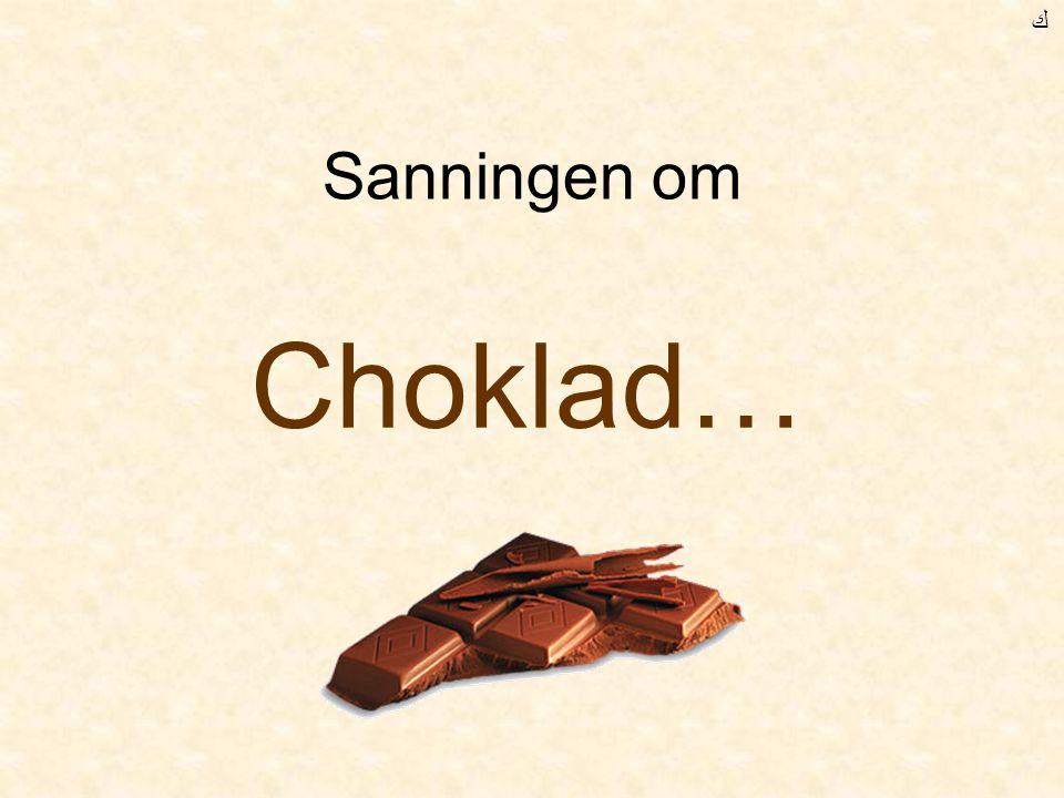 Chokladen avslöjar din ålder ! Inget skämt…. !