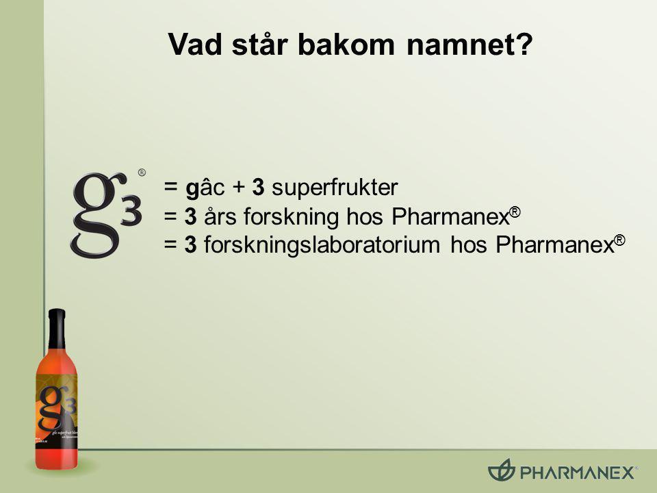 = gâc + 3 superfrukter = 3 års forskning hos Pharmanex ® = 3 forskningslaboratorium hos Pharmanex ® Vad står bakom namnet