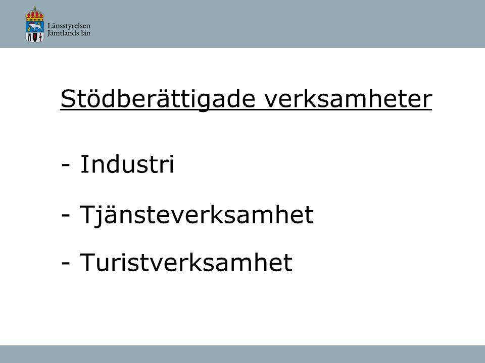 Stödberättigade verksamheter - Industri - Tjänsteverksamhet - Turistverksamhet