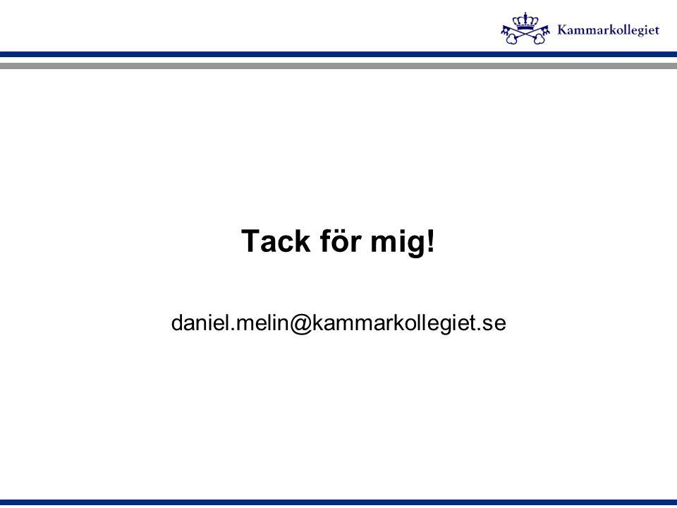 Tack för mig! daniel.melin@kammarkollegiet.se
