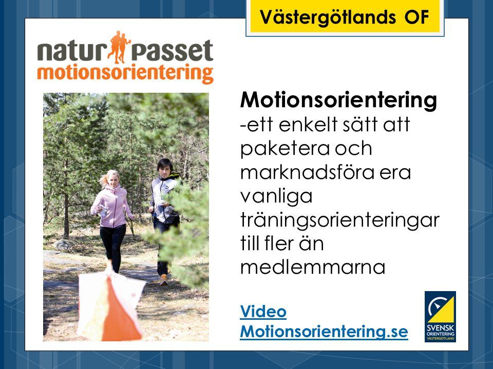 Västergötlands OF Motionsorientering -ett enkelt sätt att paketera och marknadsföra era vanliga träningsorienteringar till fler än medlemmarna Video Motionsorientering.se