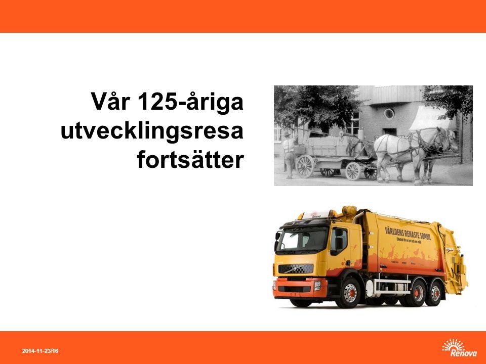 2014-11-23 / 16 Vår 125-åriga utvecklingsresa fortsätter