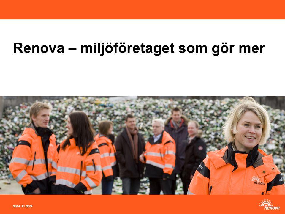 2014-11-23 / 2 Renova – miljöföretaget som gör mer