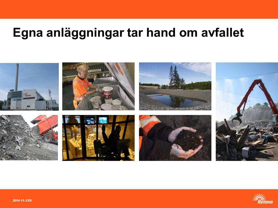 2014-11-23 / 9 Egna anläggningar tar hand om avfallet