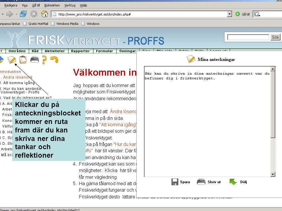 Klickar du på den tredje ikonen från vänster, kan du skriva in dagens planerade och utförda aktiviteter
