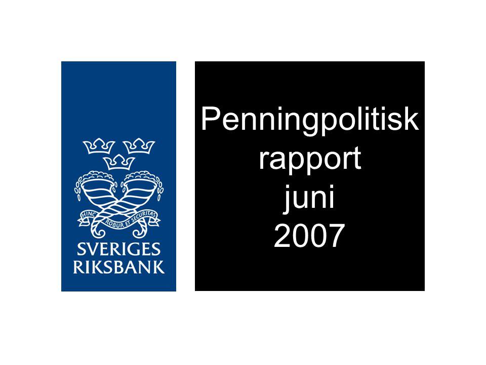 Penningpolitisk rapport juni 2007