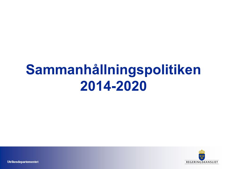Utrikesdepartementet Sammanhållningspolitiken 2014-2020