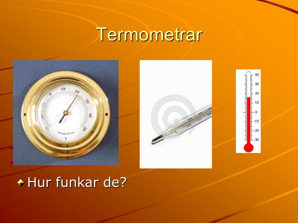 Termometrar Hur funkar de?