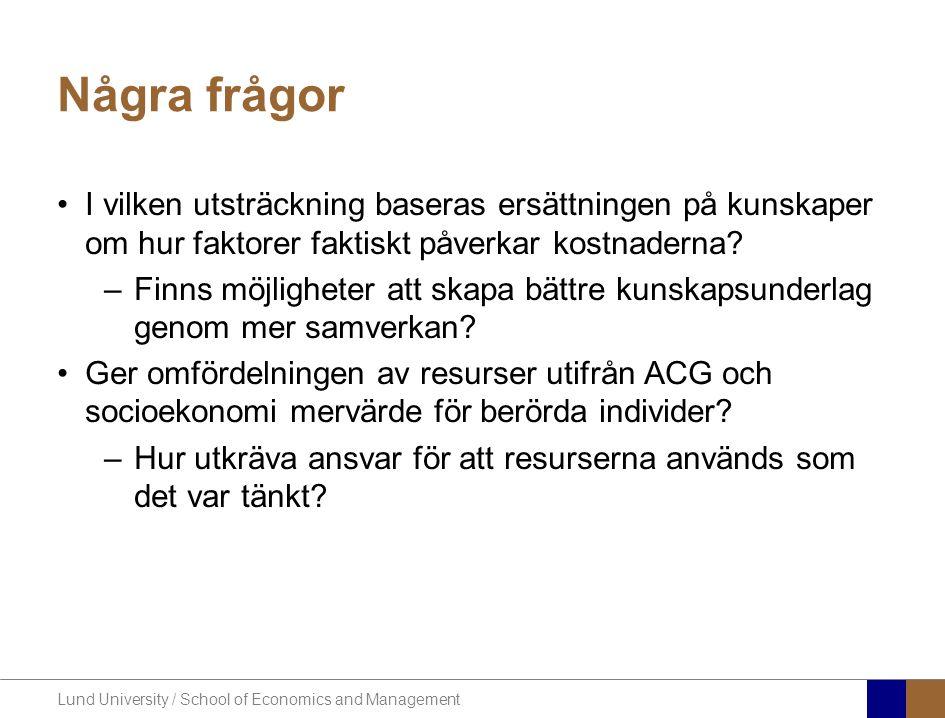 Lund University / School of Economics and Management Några frågor I vilken utsträckning baseras ersättningen på kunskaper om hur faktorer faktiskt påv