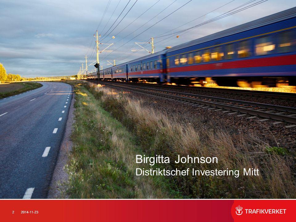 132014-11-23 Vi formar Trafikverket 2013 Ett uppdrag från vår ägare; enligt direktiven för bildandet av Trafikverket samt i regleringsbrev.