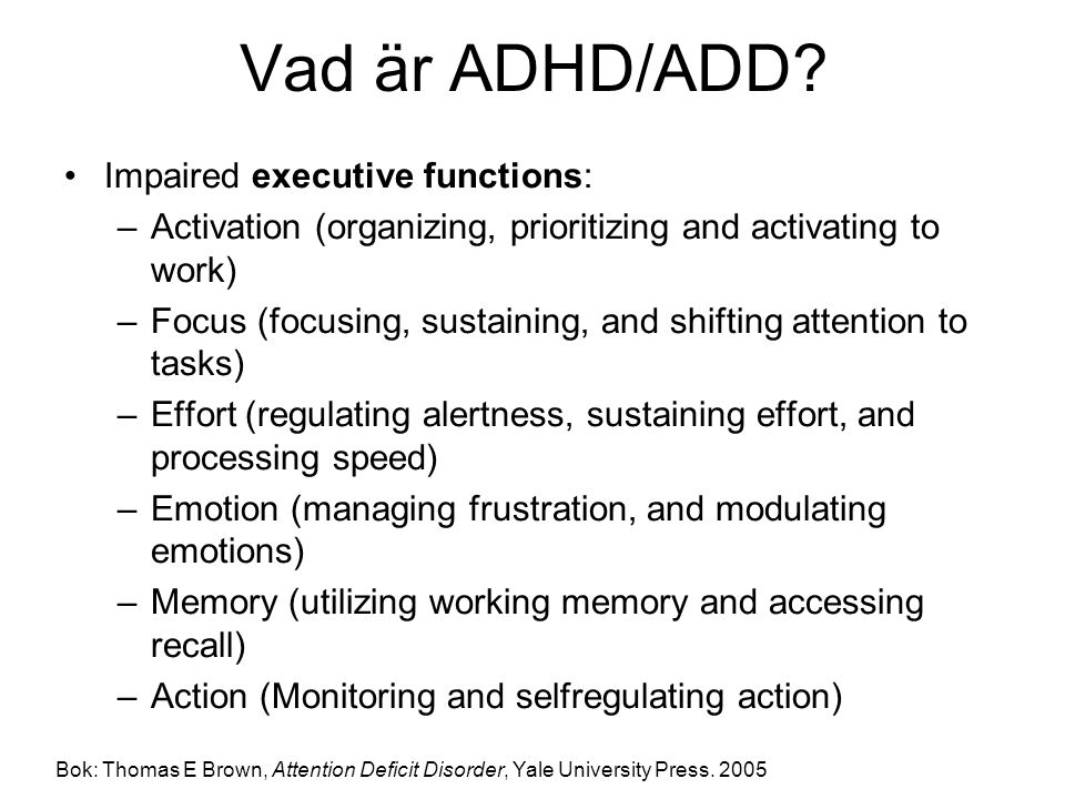 ADHD har många ansikten Var finns patienterna.