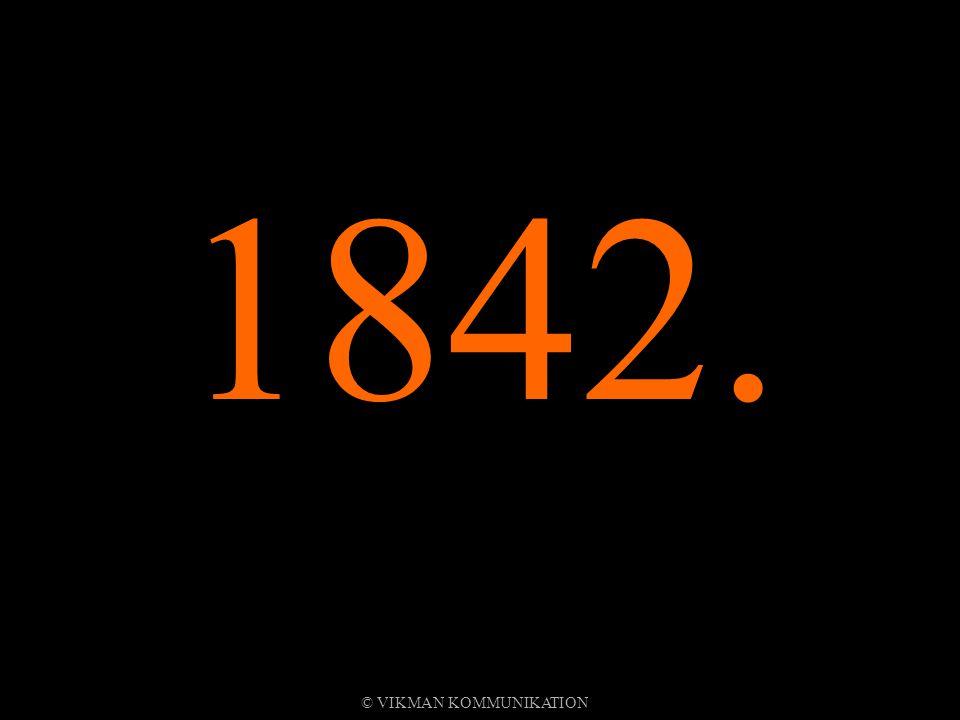 1842. © VIKMAN KOMMUNIKATION