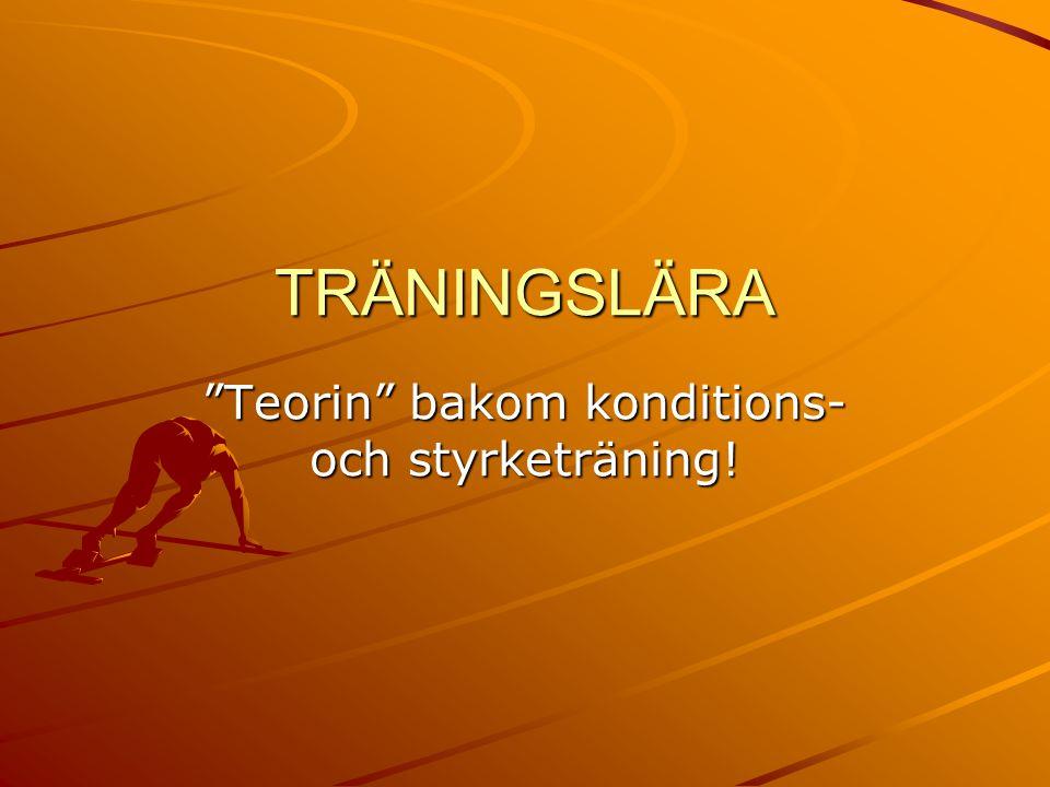 """TRÄNINGSLÄRA """"Teorin"""" bakom konditions- och styrketräning!"""