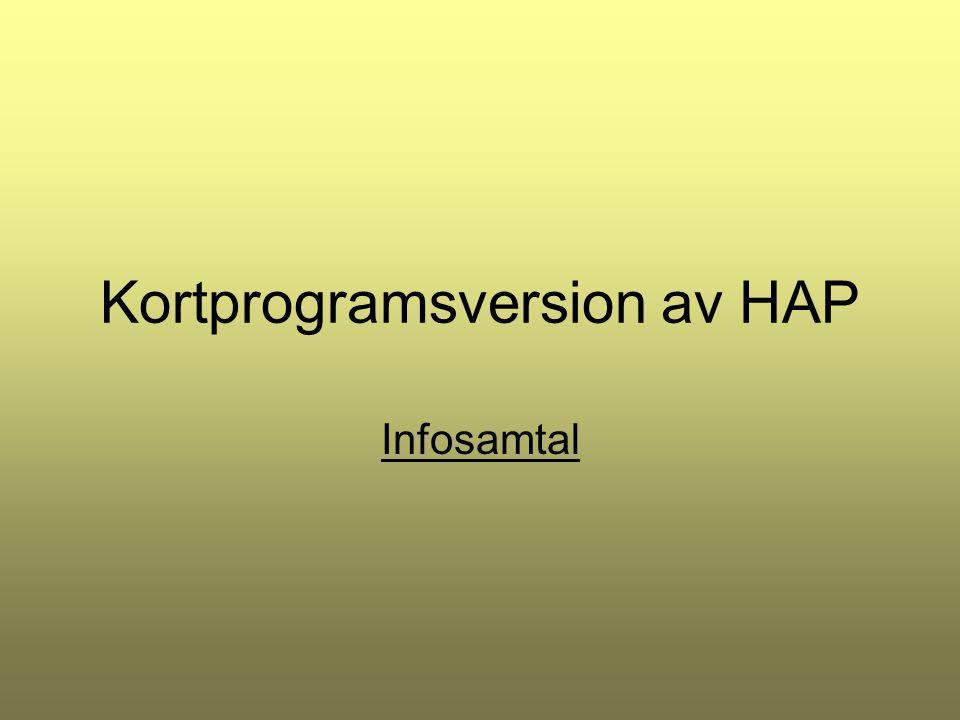 Kortprogramsversion av HAP Infosamtal