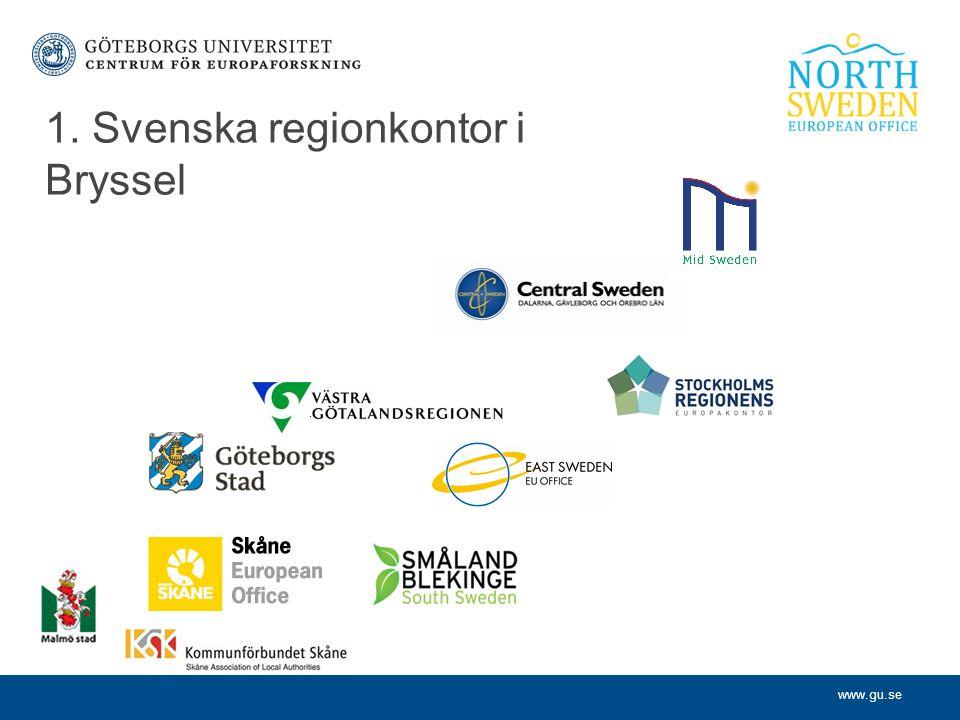 www.gu.se 1. Svenska regionkontor i Bryssel