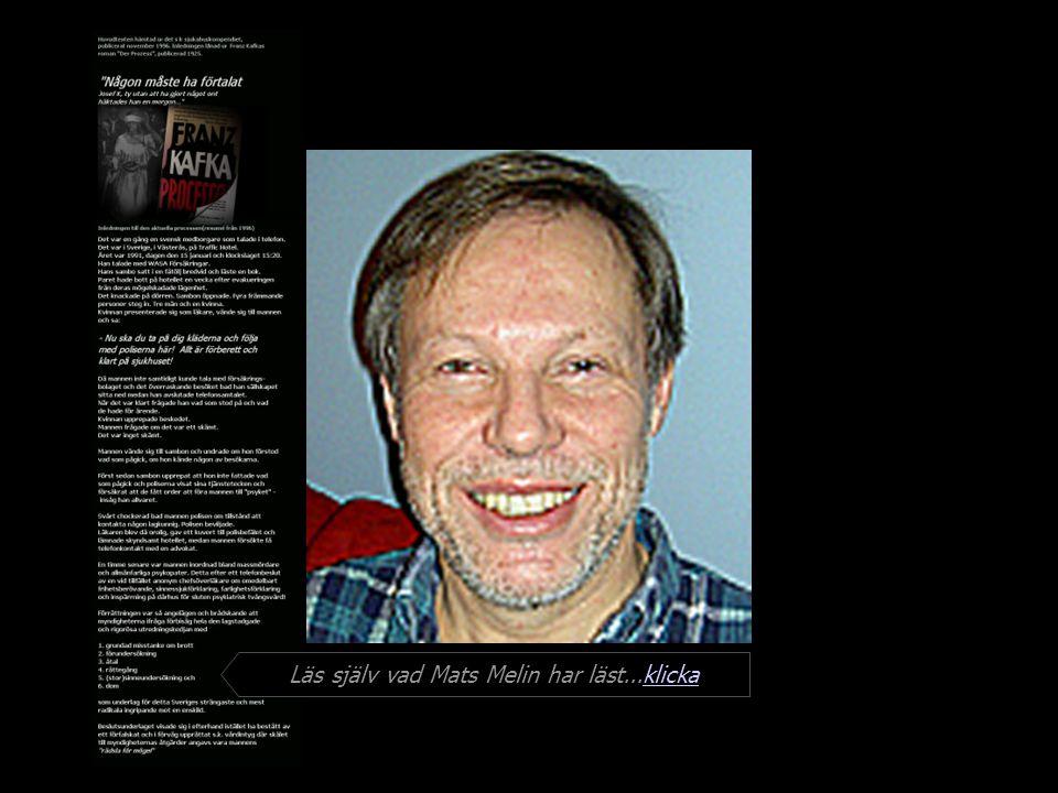 Läs själv vad Mats Melin har läst...klicka