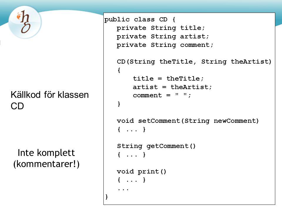 Summering Arv tillåter att klasser definieras som utökningar av andra klasser Arv: –Undviker duplicering av kod –Tillåter återanvändning av kod –Förenklar koden –Förenklar underhåll och tillägg Variabler kan referera till objekt av subtyper Subtyper kan användas överallt där objekt av superklassen förväntas (substitution)