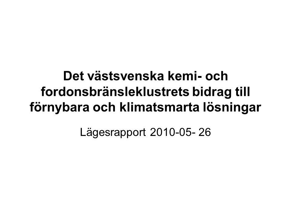 Det västsvenska industristrukturen är unikt intressant Samlar hela den svenska fordonsbränskekapaciteten Sveriges största kemicentrum Progressiv kraft/värme-industri med biogas från rötning och förgasning i planerna Skog/pappersindustri som ligger i framkant Stora delar av svensk fordonsindustri Landets mesta utnyttjande av spillvärme i fjärrvärmenäten, där mer finns att göra Ett gasnät som förbinder strukturen och där biogas börjat strömma