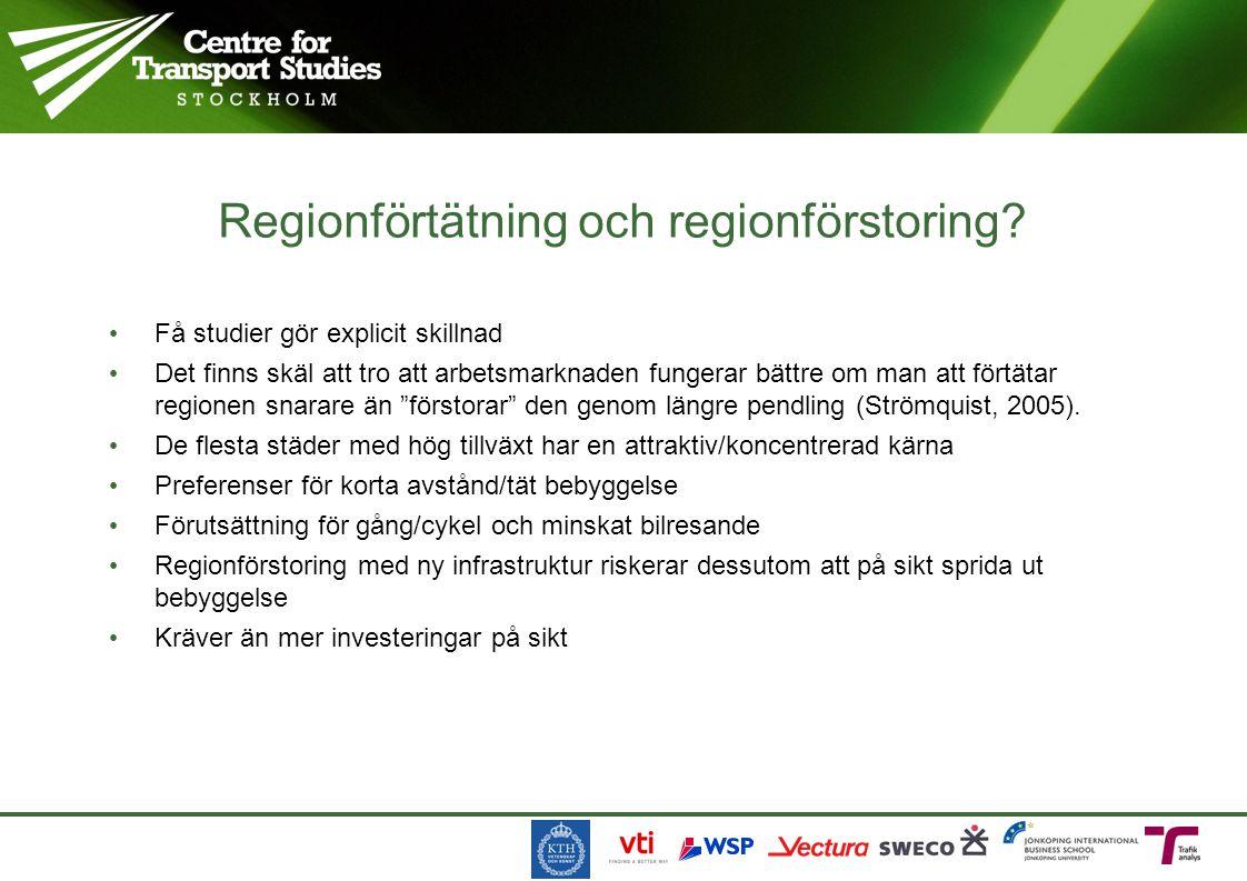 Få studier gör explicit skillnad Det finns skäl att tro att arbetsmarknaden fungerar bättre om man att förtätar regionen snarare än förstorar den genom längre pendling (Strömquist, 2005).