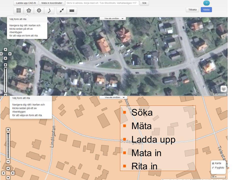 Vad är GIS i Ledningskollen  Söka  Mäta  Ladda upp  Mata in  Rita in