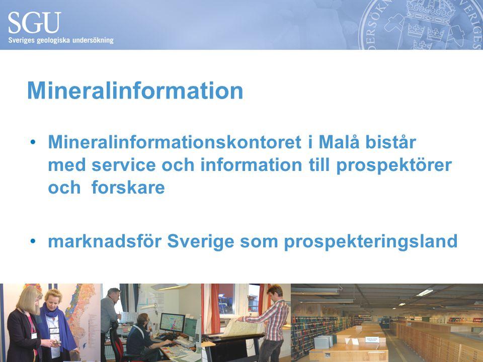 Mineralinformation Mineralinformationskontoret i Malå bistår med service och information till prospektörer och forskare marknadsför Sverige som prospekteringsland