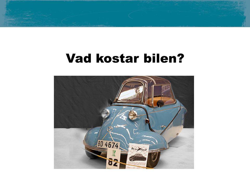 Vad kostar bilen?