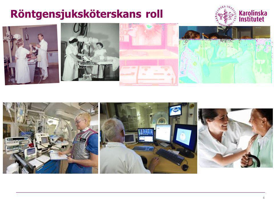 15 1.Fortsätta att bygga på röntgensjuksköterskans starka vilja att göra det bästa för patienten och viljan att ta större ansvar.