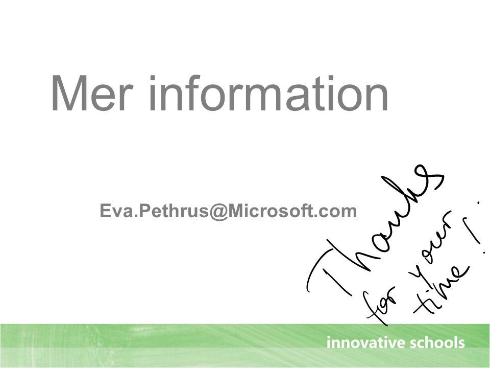 Mer information Eva.Pethrus@Microsoft.com